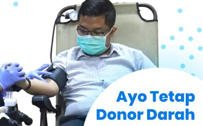 Ayo Tetap Donor Darah Selama Masa Pandemi