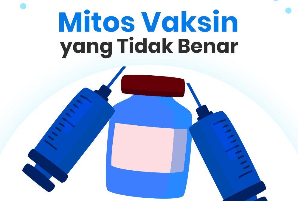 Mitos Tidak Benar tentang Vaksin